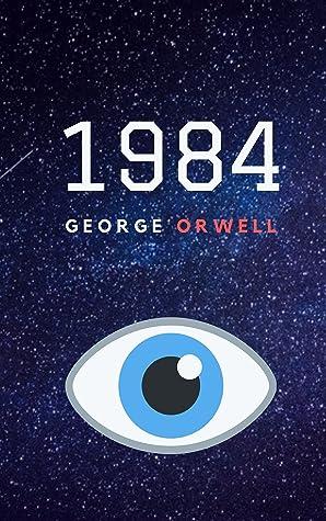 George Orwell's dystopian masterpiece : 1984