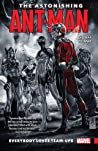 The Astonishing Ant-Man, Vol. 1: Everybody Loves Team-Ups