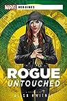 Rogue: Untouched