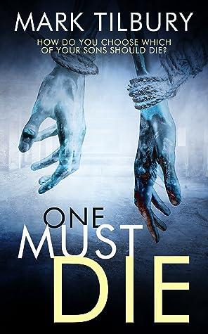 One Must Die