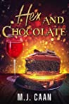 Hex and Chocolate (Singing Falls Witches, #4)