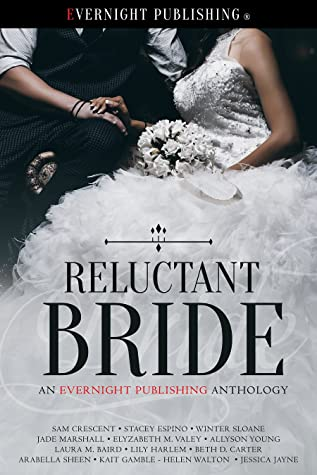 Reluctant Bride by Lily Harlem