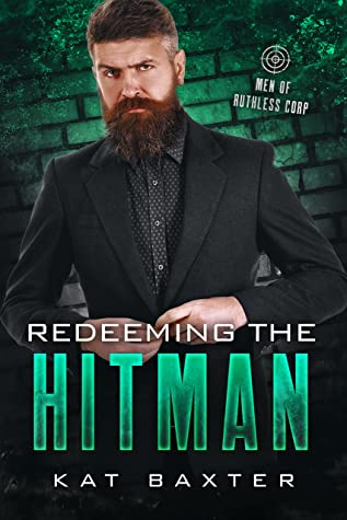 Redeeming The Hitman by Kat Baxter
