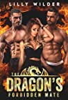 The Dragon's Forbidden Mate: Military Menage Small Town Romance