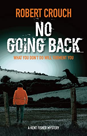 No Going Back (Kent Fisher Mysteries #7)