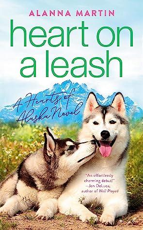Heart on a Leash (Hearts of Alaska #1)