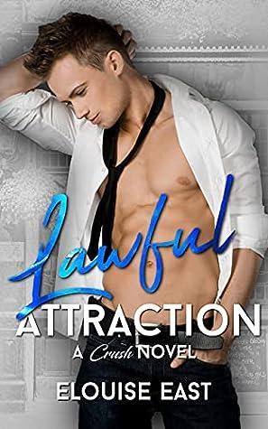 Lawful Attraction (Crush, #9)