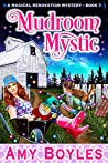 Mudroom Mystic (Magical Renovation Mysteries #7)