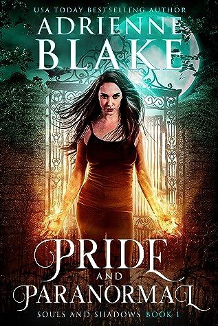 Pride and Paranormal (Souls and Shadows #1)