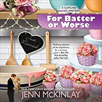 For Batter or Worse (Cupcake Bakery Mystery, #13)