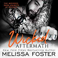 The Wicked Aftermath (The Wickeds: Dark Knights at Bayside, #2)