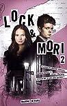 Lock & Mori - Tome 2 (Lock & Mori, 2)