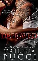 Depraved (Dark Mafia, #1)