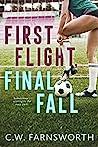 First Flight, Final Fall