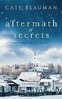 Aftermath of Secrets (Carter Island, #2)