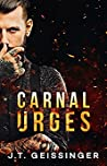 Carnal Urges (Queens & Monsters, #2)