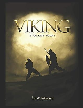 Viking: A historical fiction adventure