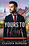 Yours to Keep (The Baker's Creek Billionaire Brothers #6)