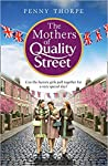 The Mothers of Quality Street (Quality Street #2)