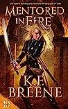 Mentored in Fire (Demon Days, Vampire Nights, #10)