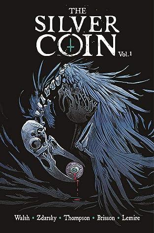 The Silver Coin, Vol. 1