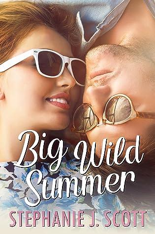 Big Wild Summer (Love on Summer Break, #3)