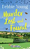 Murder Lost and Found (Sophie Sayers Village Mysteries Book 7)