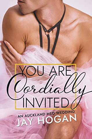 You Are Cordially Invited (Auckland Med., #5)