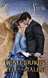 Dead Dukes Tell N...