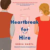 Heartbreak for Hire: A Novel