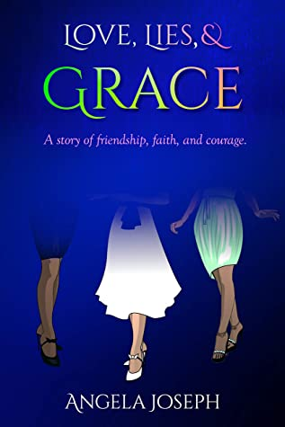 Love, Lies, and Grace