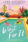 Wait for It by Jenn McKinlay