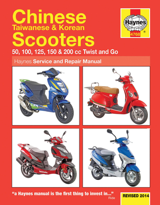 Chinese Taiwanese  Korean Scooters Revised 2014: 50, 100, 125, 150  200 cc Twist and Go