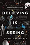 Believing Is Seei...