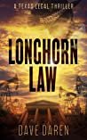 Longhorn Law: A Legal Thriller ebook review