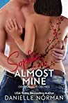 Sophie, Almost Mine  (Iron Orchids, #2)
