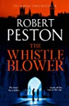 The Whistleblower: The blockbuster debut thriller from the UK's top political journalist