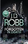 Forgotten In Death (In Death, #53)