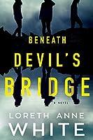 Beneath the Devil's Bridge
