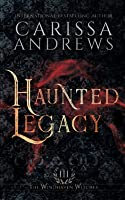 Haunted Legacy: A Supernatural Ghost Series (The Windhaven Witches)