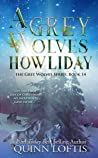 A Grey Wolves Howliday (The Grey Wolves, #14)