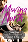 Moving North (Perryside Series Book 1)