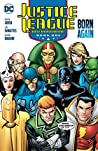 Justice League International, Book One: Born Again