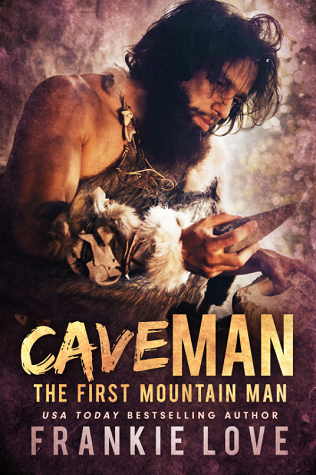 Cave Man (The First Mountain Man, #1)