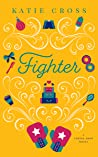 Fighter (Coffee Shop, #4)