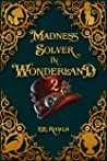 Madness Solver in Wonderland 2
