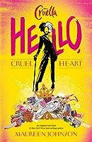 Disney Cruella: Hello, Cruel Heart
