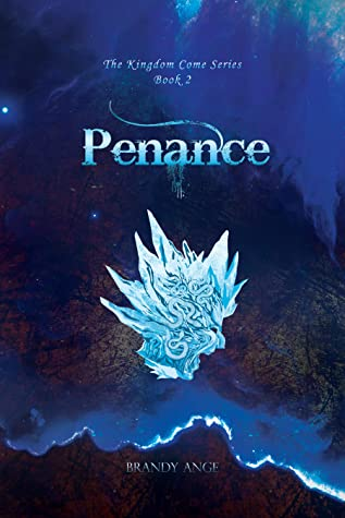 Penance (The Kingdom Come Series, #2)