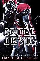 Cruel Devil: A Brother's Best Friend, High School Bully Romance (Devils of Sun Valley High Book 3)