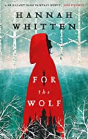 For the Wolf (The Wilderwood, #1)